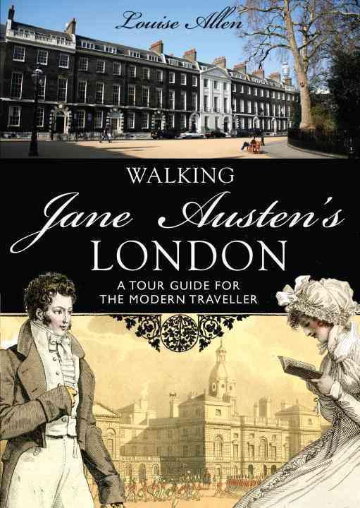 Walking Jane Austen's London By Allen, Louise