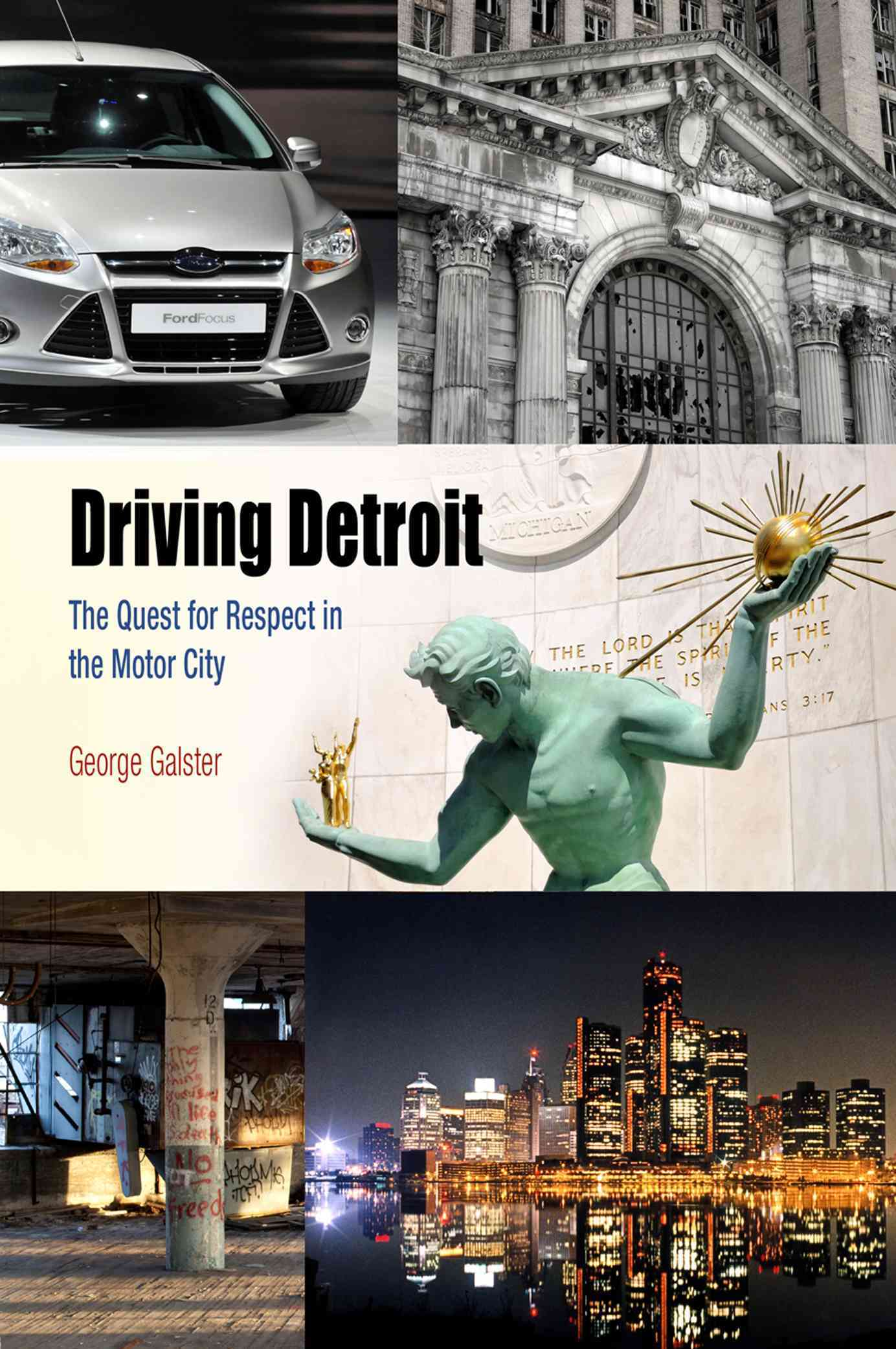 Driving Detroit By Galster, George